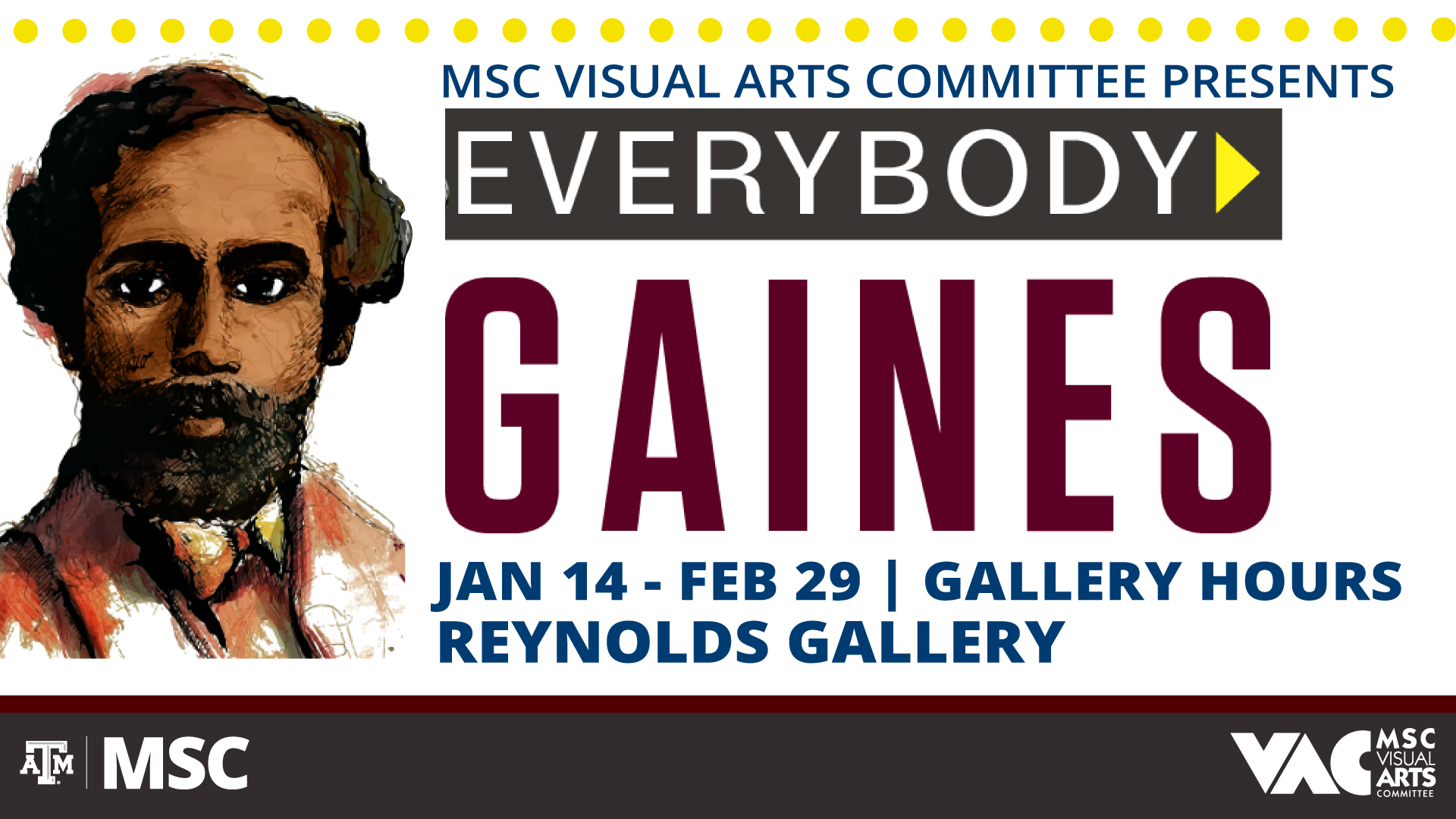 Everybody Gaines - January 14–February 29 in Reynolds Gallery