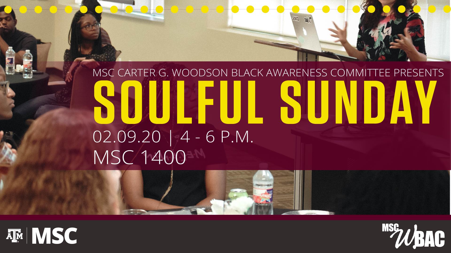 MSC WBAC presents Soulful Sunday on February 9, 2020, 4-6 p.m. in MSC 1400.