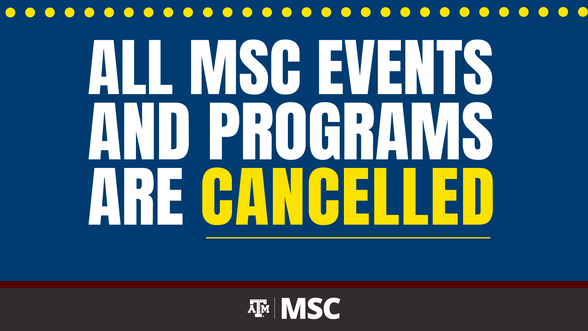 All MSC Event and Programs are Cancelled.