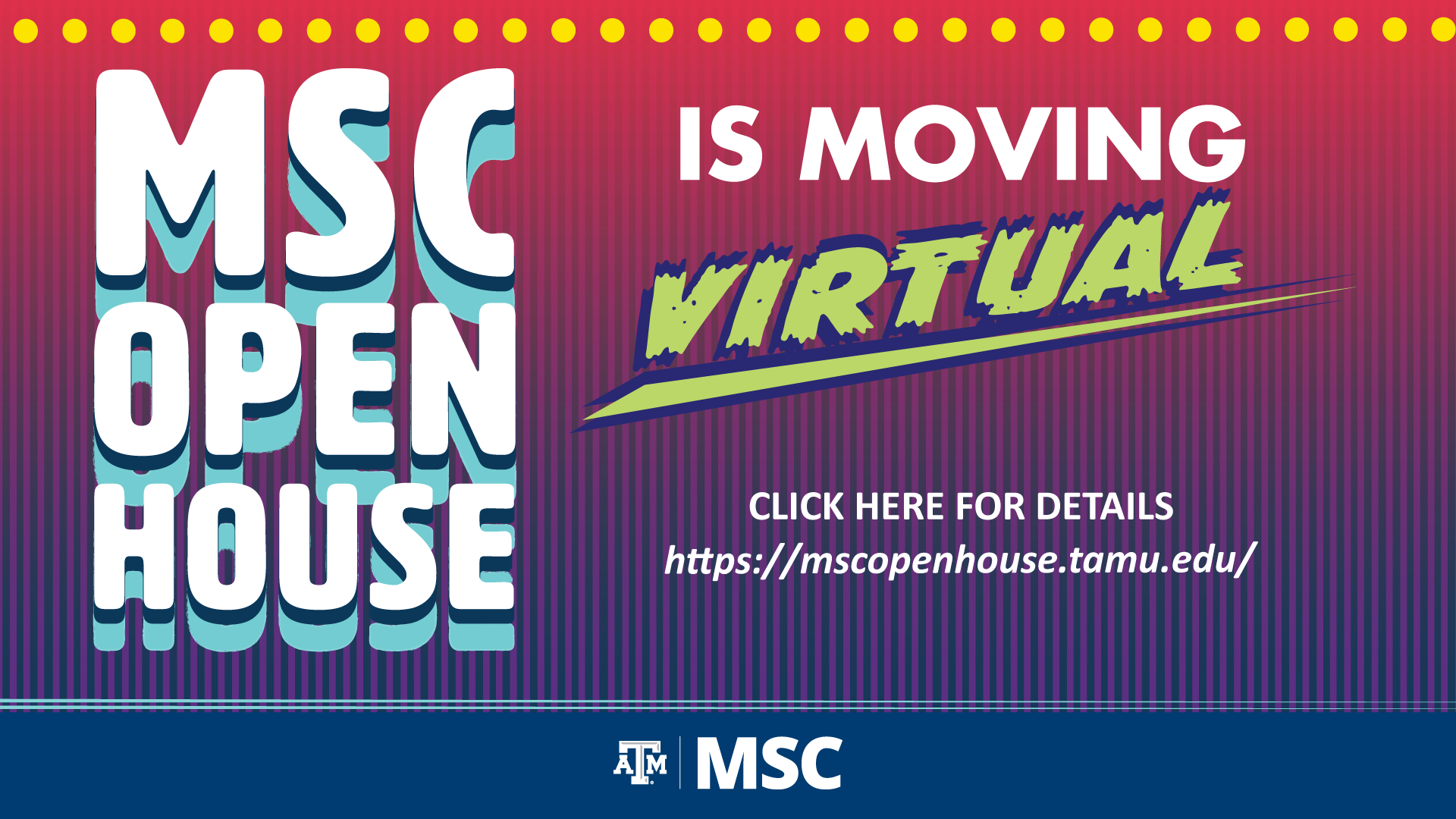 MSC Open House is going virtual!