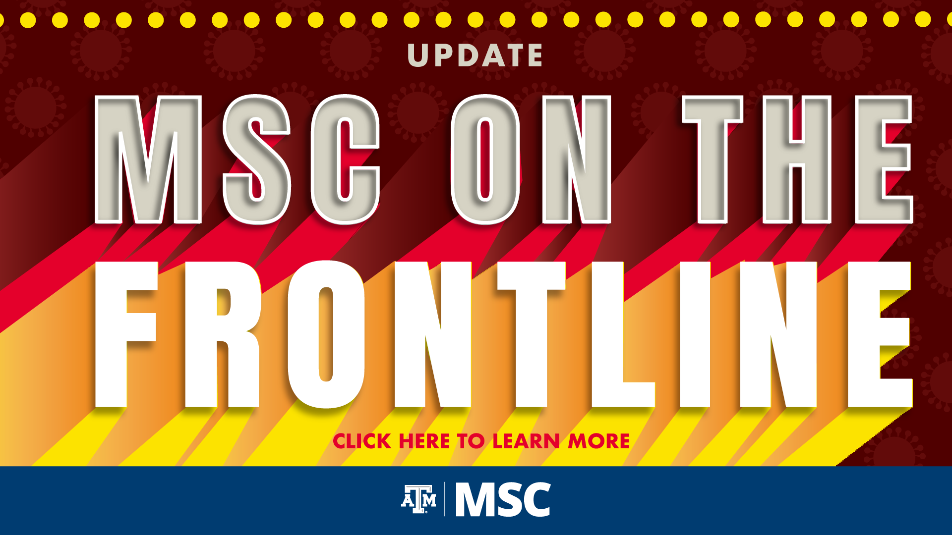 MSC on the Frontline Click Here to learn more