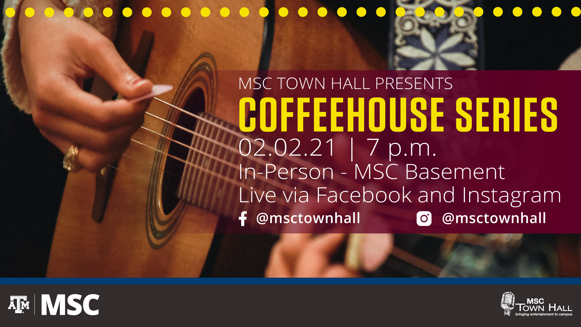 MSC Town Hall Presents CoffeeHouse Series on February 2nd, 2021 at 7 p.m. In-Person at the MSC Basement and Live via Facebook @msctownhall and Instagram @msctownhall