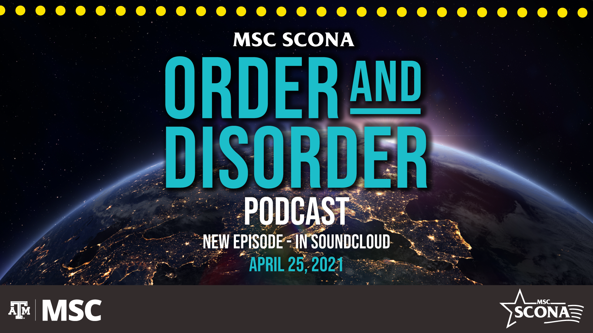 MSC SCONA Order and Disorder Podcast, New Episode-in Soundcloud, April 25, 2021