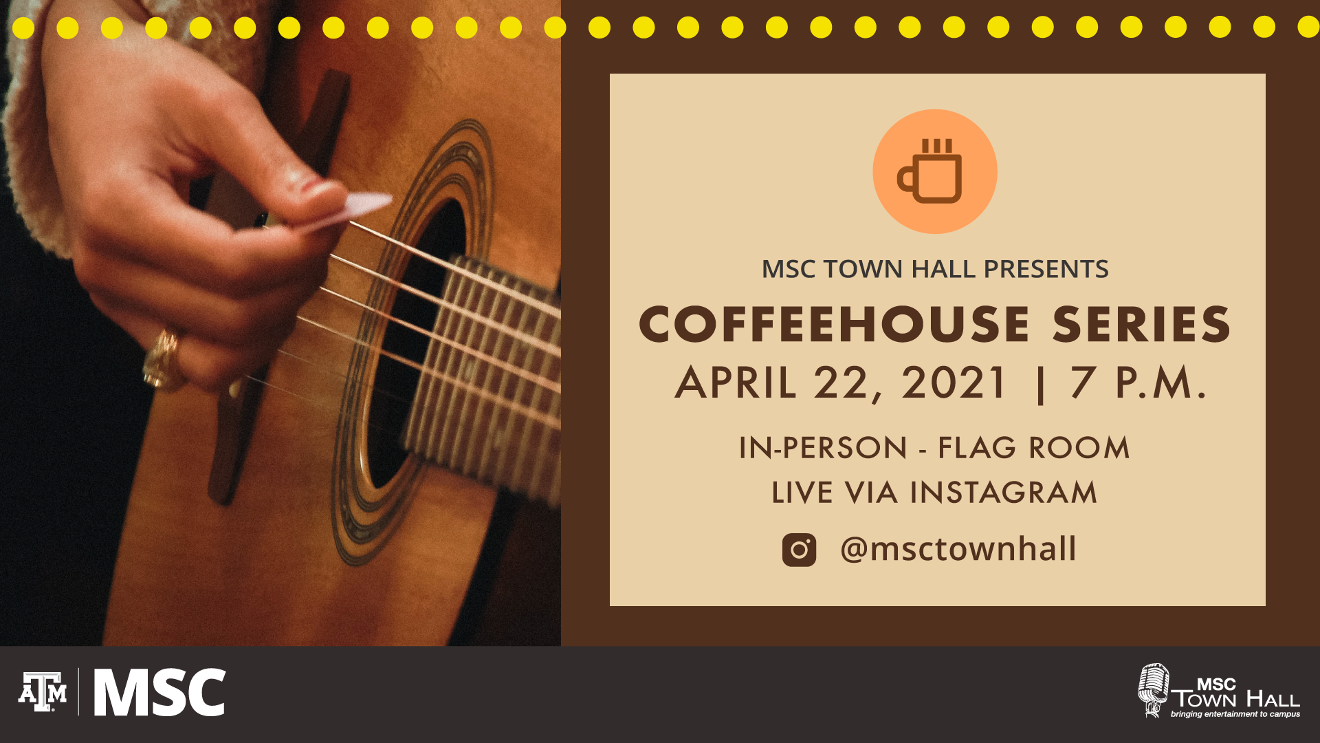 MSC Town Hall Presents CoffeeHouse Series on April 22, 2021 at 7 p.m. In-Person at the Flag Room and Live via Instagram @msctownhall