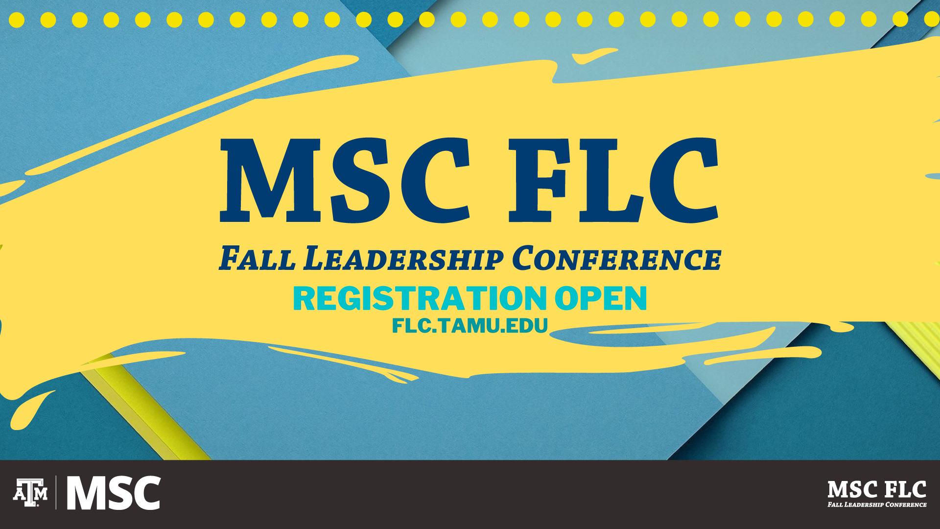 MSC FLC Fall Leadership Conference Registration Open at flc.tamu.edu