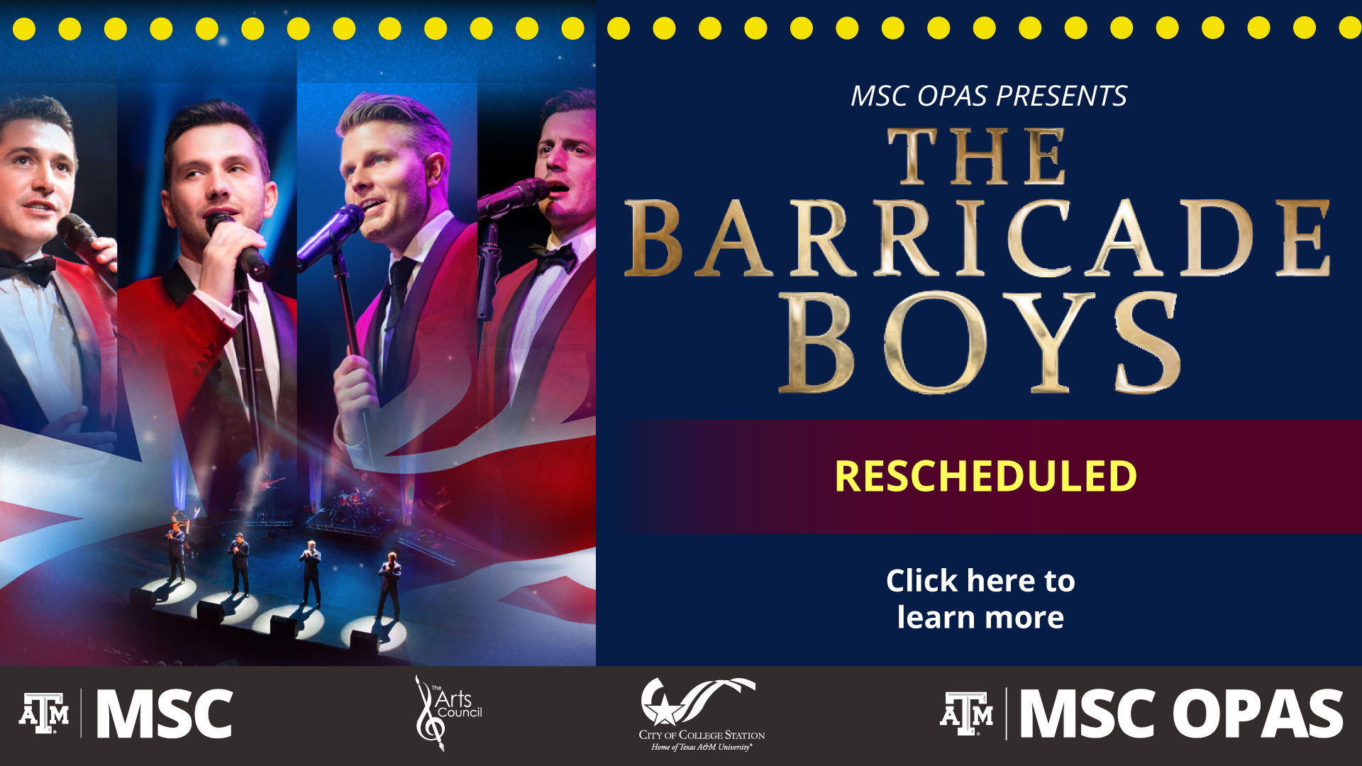 MSC OPAS presents The Barricade Boys. Event Rescheduled. Click here to learn more.