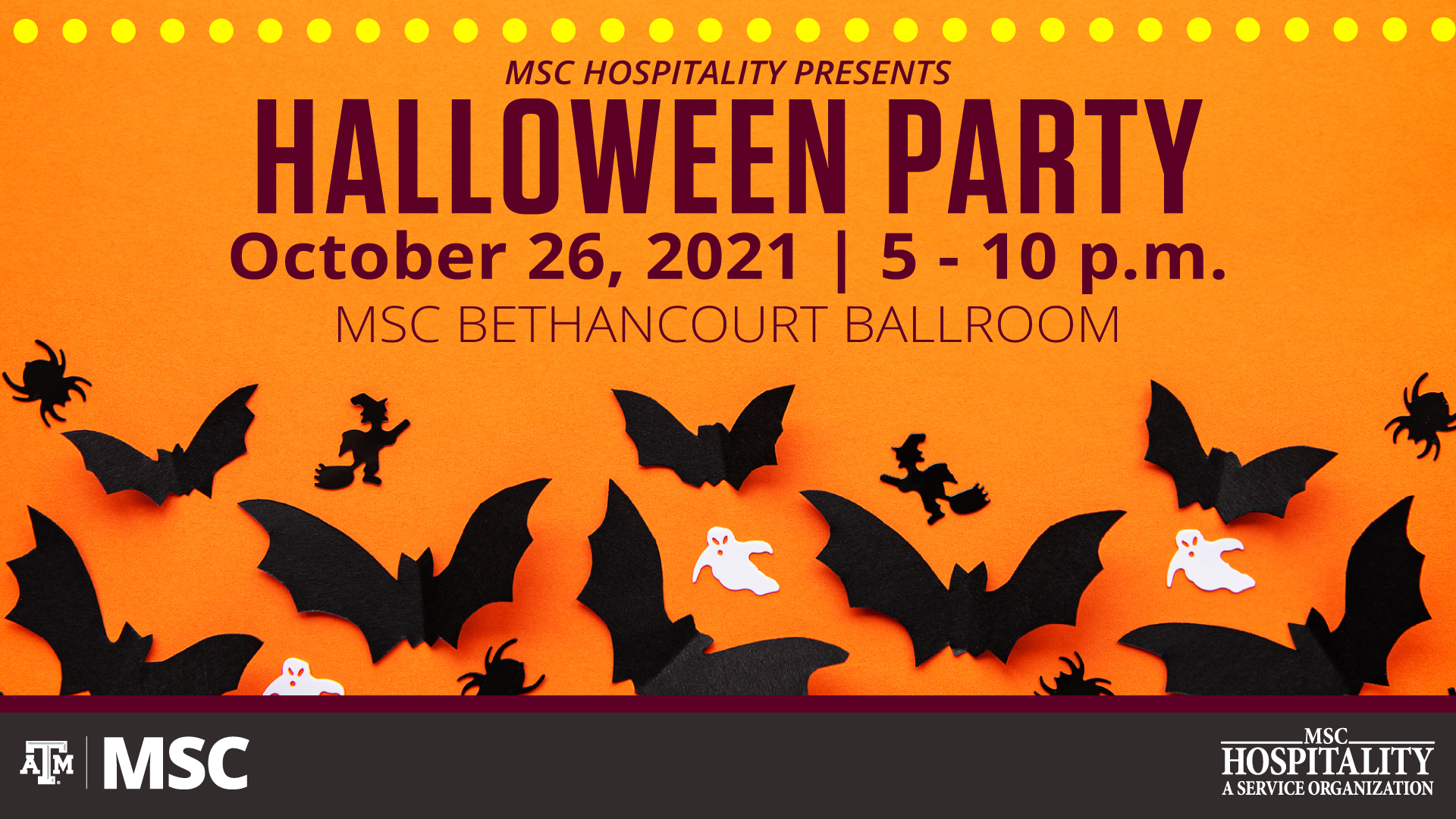 MSC Hospitality Presents: Halloween Party. October 26, 2021 from 5 to 10 p.m. at MSC Bethancourt Ballroom